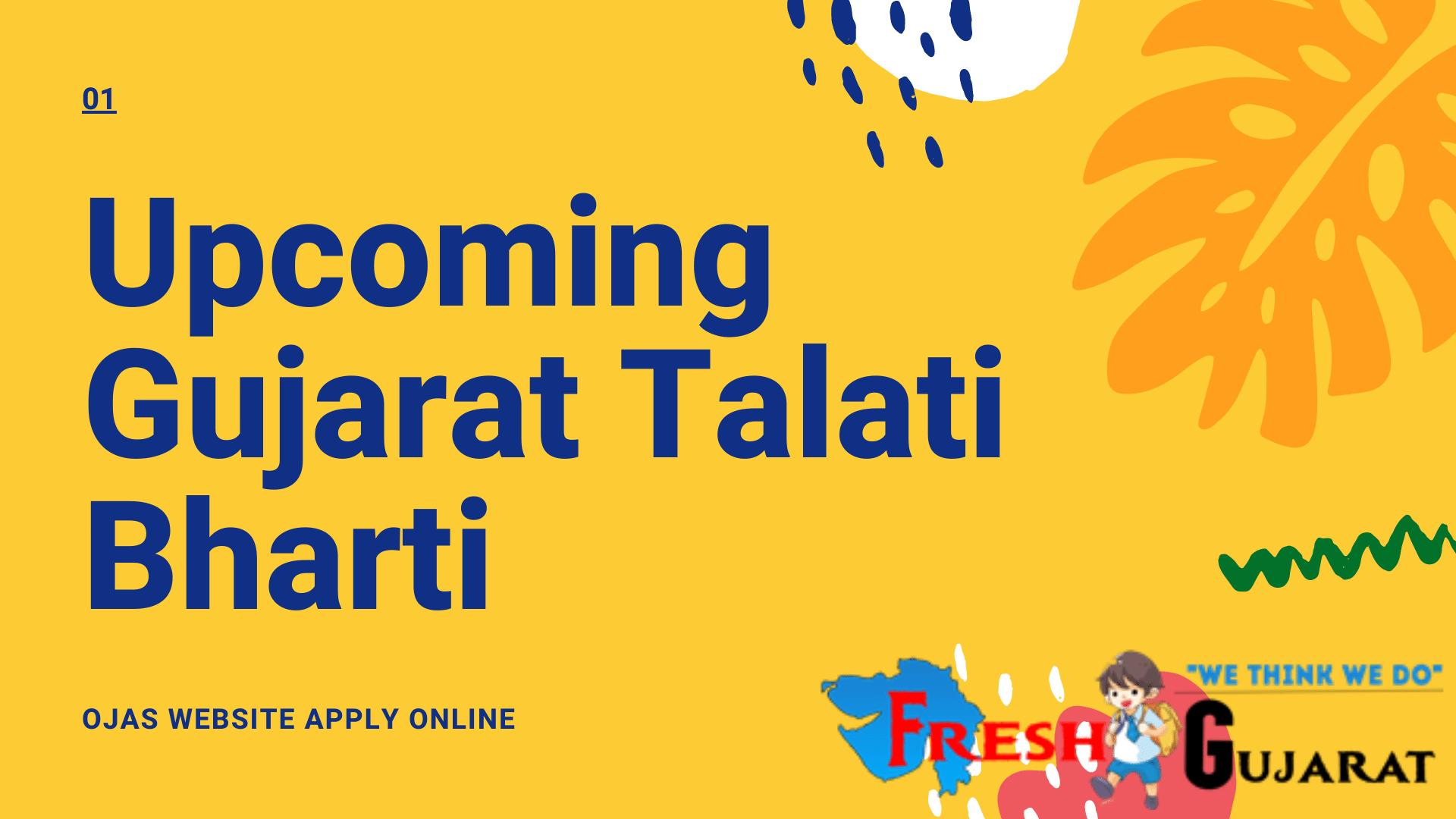 Upcoming Gujarat Talati Bharti