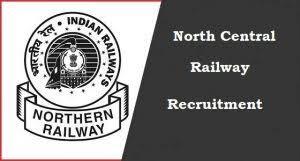North Central Railway Recruitment 2018 Apply Online 21 Job Vacancies December 2017
