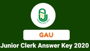 Gujarat Agriculture University Junior Clerk Answer Key has published Provisional Answer Key Notification for the post of Junior Clerk