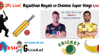 Rajasthan Royals vs Chennai Super Kings Match Live