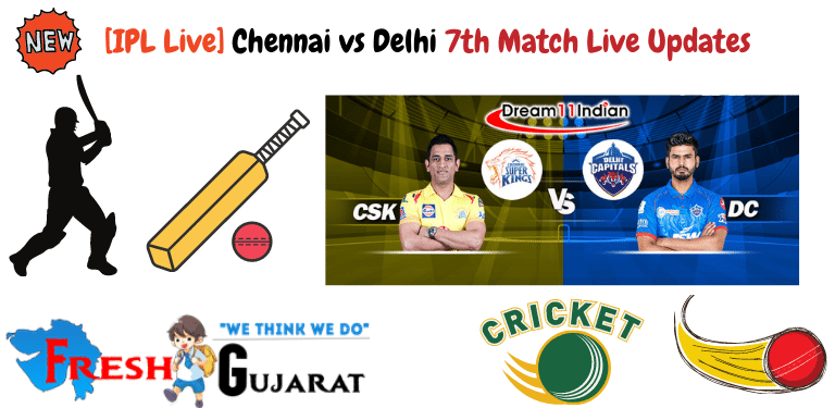 Chennai vs Delhi 7th Match Live