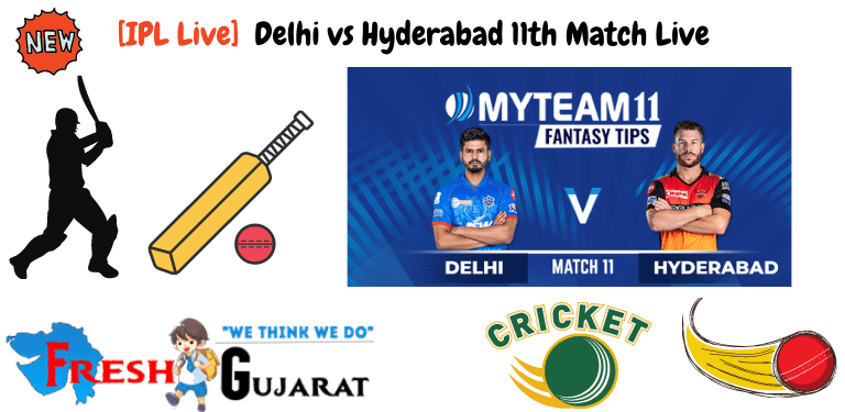 Delhi vs Hyderabad 11th Match Live
