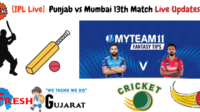 Punjab vs Mumbai 13th Match Live