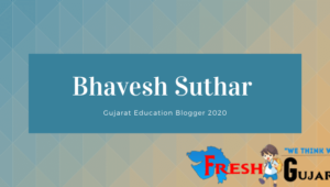 Gujarat Education Blogger Bhavesh Suthar