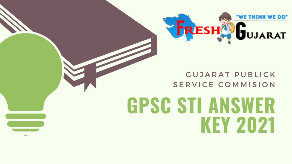 [State Text Inspector] GPSC STI Answer Key 2021